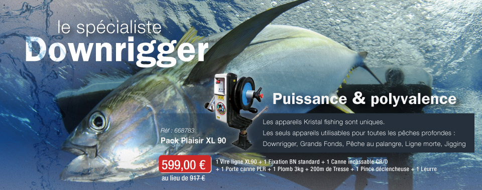Pack Plaisir Downrigger Kristal Fishing XL 90